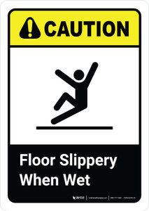 Caution: Floor Slippery When Wet with Icon with Icon ANSI Portrait - Wall Sign