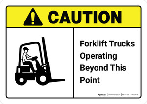 Caution: Forklift Trucks Operating Beyond This Point with Icon ANSI Landscape - Wall Sign