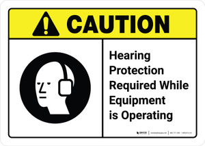 Caution: Hearing Protection While Equipment is Operating with Icon ANSI Landscape - Wall Sign