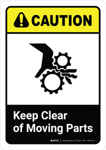 Caution: Keep Clear of Moving Parts with Icon ANSI Portrait - Wall Sign