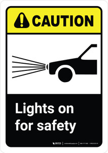 Caution: Lights On For Safety with Icon ANSI Portrait - Wall Sign