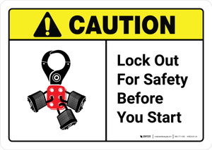 Caution: Lock Out For Safety Before You Start with Icon ANSI Landscape - Wall Sign