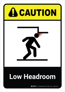 Caution: Low Headroom with Icon ANSI Portrait - Wall Sign