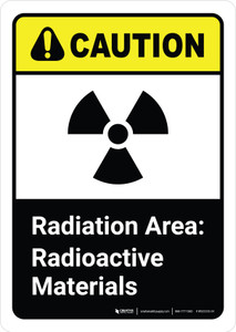 Caution: Radiation Area Radioactive Materials with Icon ANSI Portrait - Wall Sign