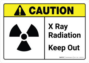 Caution: Radiation X Ray Keep Out Vertical with Icon ANSI Landscape - Wall Sign