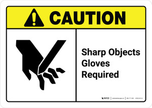 Caution: Sharp Objects Gloves Required with Icon ANSI Landscape - Wall Sign