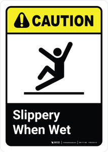 Caution: Slippery When Wet with Icon ANSI Portriat - Wall Sign