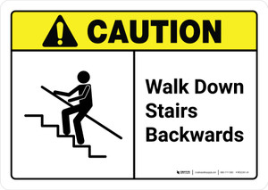 Caution: Walk Down Stairs Backwards with Icon ANSI Landscape - Wall Sign