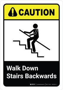 Caution: Walk Down Stairs Backwards with Icon ANSI Portriat - Wall Sign