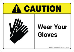 Caution: Wear Your Gloves with Icon ANSI Landscape - Wall Sign