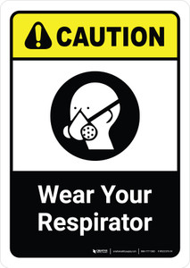 Caution: Wear Your Respirator with Icon ANSI Portriat - Wall Sign