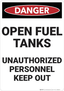 Danger: Open Fuel Tanks - Wall Sign