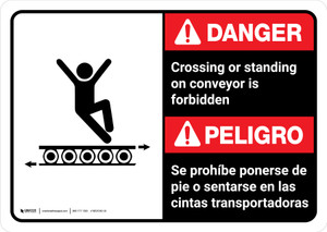 Danger: Crossing Or Standing On Conveyors Is Forbidden Bilingual with Icon ANSI Landscape - Wall Sign