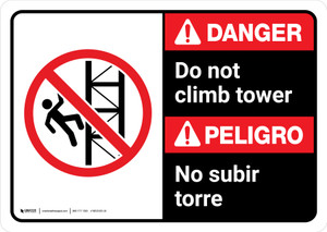 Danger: Do Not Climb Tower Bilingual with Icon ANSI Landscape - Wall Sign