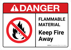 Danger: Flammable Material Keep Fire Away with Icon ANSI Landscape - Wall Sign