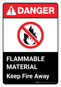 Danger: Flammable Material Sign Keep Away with Icon ANSI Portrait - Wall Sign