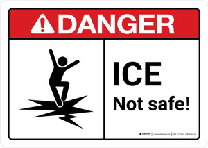 Danger: Ice Not Safe with Icon ANSI Landscape - Wall Sign