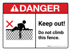 Danger: Keep Out Do Not Climb Fence with Icon ANSI Landscape - Wall Sign