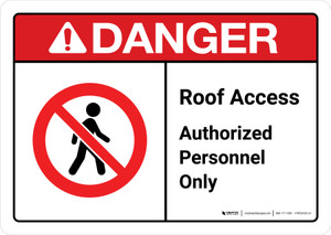 Danger: Roof Access Authorized Personnel Only with Icon ANSI Landscape - Wall Sign