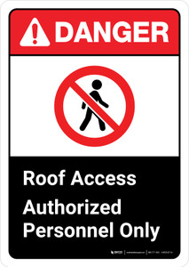 Danger: Roof Access Authorized Personnel Only with Icon ANSI Portrait - Wall Sign