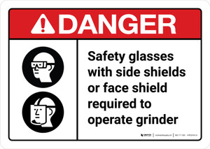 Danger: Safety Glasses and Shields Must Be Worn When Operating Grinder with Icons ANSI Landscape - Wall Sign