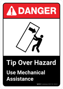 Danger: Tip Over Hazard Use Mechanical Assistance with Icon ANSI Portrait - Wall Sign