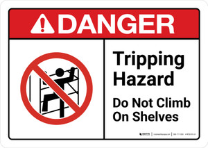Danger: Tipping Hazard Do Not Climb On Shelves with Icon ANSI Landscape - Wall Sign
