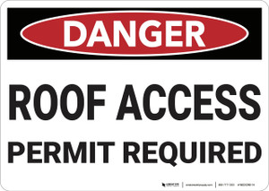 Danger: Roof Access Permit Required - Wall Sign