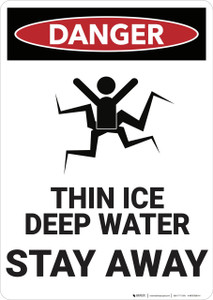 Danger: Thin Ice Stay Away - Wall Sign