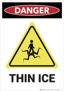 Danger: Thin Ice Water Safety - Wall Sign