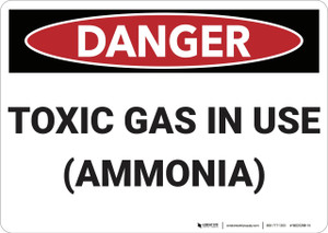 Danger: Toxic Gas Ammonia In Use - Wall Sign