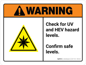 Warning: Check For UV And HEV Hazard Levels - Confirm Safe Levels ANSI Landscape - Wall Sign