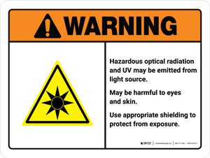 Warning: ISO Hazardous Optical Radiation - May be Harmful to Eyes and Skin ANSI Landscape - Wall Sign