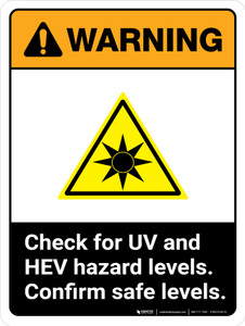 Warning: Check For UV And HEV Hazard Levels - Confirm Safe Levels ANSI Portrait - Wall Sign