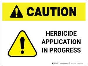 Caution: Herbicide Application In Progress Landscape - Wall Sign