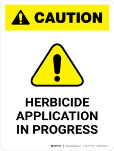 Caution: Herbicide Application In Progress Portrait - Wall Sign