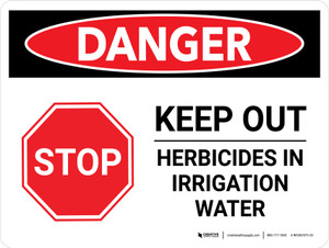 Danger: Stop Keep Out Herbicides In Irrigation Water Landscape - Wall Sign