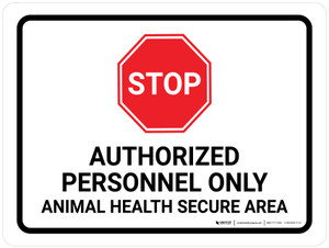 STOP: Authorized Personnel Only Landscape - Wall Sign