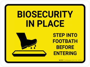 Biosecurity In Place Step Into Footbath Before Entering Landscape - Wall Sign