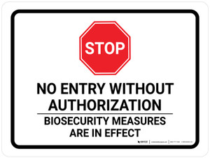 No Entry Biosecurity Measures Are In Effect Landscape - Wall Sign