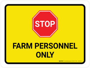 Stop Farm Personnel Only Landscape - Wall Sign