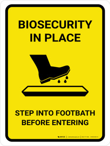 Biosecurity In Place Step Into Footbath Before Entering Portrait - Wall Sign