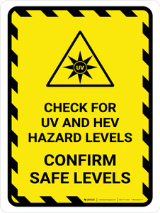 Check For UV And HEV Hazard - Confirm Safe levels Portrait - Wall Sign