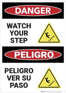 Danger: Watch Your Step Peligro Ver Su Paso - Wall Sign