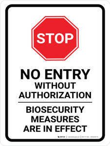 STOP: No Entry Biosecurity Measures Are In Effect Portrait - Wall Sign