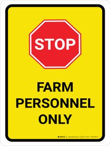 Stop Farm Personnel Only Portrait - Wall Sign