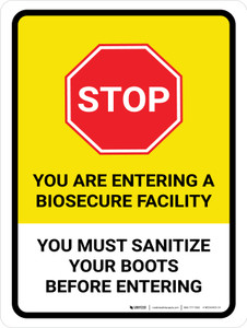 Stop You Are Entering A Biosecure Facility - Sanitize Your Boots Before Entering Portrait - Wall Sign