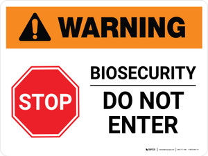 Warning: Stop - Biosecurity Do Not Enter Landscape - Wall Sign