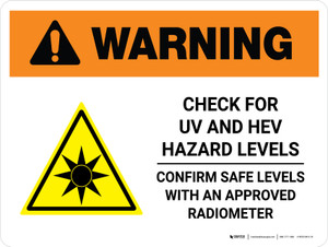 Warning: ISO Check For UV And HEV Hazard Levels Landscape - Wall Sign