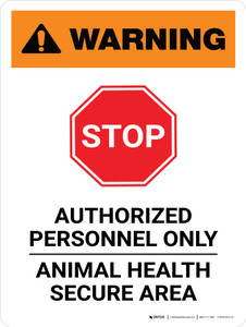 Warning: Stop - Authorized Personnel Only Portrait - Wall Sign